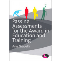Passing Assessments for the Award in Education and Training by Ann Gravells, 9781446274378