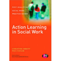 Action Learning in Social Work by Christine Abbott, 9781446275351