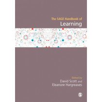 The SAGE Handbook of Learning by David Scott, 9781446287569