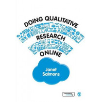 Doing Qualitative Research Online by Janet E. Salmons, 9781446295410