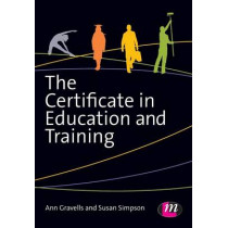 The Certificate in Education and Training by Ann Gravells, 9781446295885