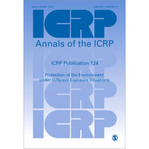 ICRP Publication 124: Protection of the Environment under Different Exposure Situations by ICRP, 9781446296141
