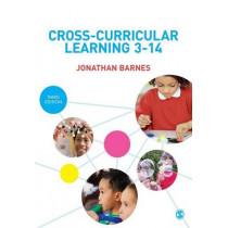 Cross-Curricular Learning 3-14 by Jonathan Barnes, 9781446297049