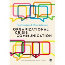 Organizational Crisis Communication: A Multivocal Approach by Finn Frandsen, 9781446297063