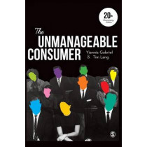 The Unmanageable Consumer by Yiannis Gabriel, 9781446298510