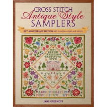Cross Stitch Antique Style Samplers: 30th anniversary edition with brand new charts and designs by Jane Greenoff, 9781446304495