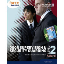 BTEC Level 2 Award Door Supervision and Security Guarding Candidate Handbook by Debra Gray, 9781446900109