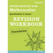 Revise Edexcel GCSE Mathematics Edexcel Spec A Found Revision Workbook by Keith Pledger, 9781446900147