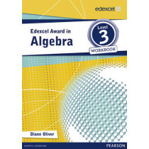 Edexcel Award in Algebra Level 3 Workbook, 9781446903230