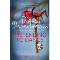 Pretending to Dance by Diane Chamberlain, 9781447211310