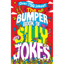 The Bumper Book of Very Silly Jokes by Macmillan Children's Books, 9781447226130