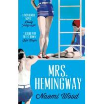 Mrs. Hemingway by Naomi Wood, 9781447226888