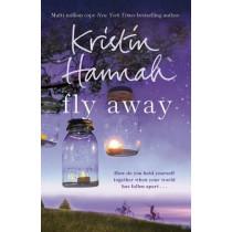Fly Away by Kristin Hannah, 9781447229544