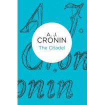 The Citadel by A. J. Cronin, 9781447244554