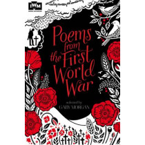 Poems from the First World War: Published in Association with Imperial War Museums by Gaby Morgan, 9781447248644