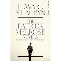 The Patrick Melrose Novels by Edward St Aubyn, 9781447253525