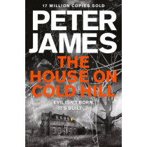 The House on Cold Hill by Peter James, 9781447255949