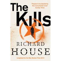 The Kills by Richard House, 9781447261643