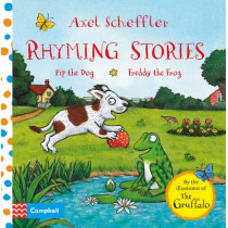 Axel Scheffler Rhyming Stories: Pip the Dog and Freddy the Frog by Axel Scheffler, 9781447268246