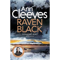 Raven Black by Ann Cleeves, 9781447274438