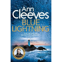 Blue Lightning by Ann Cleeves, 9781447274476