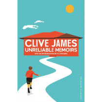 Unreliable Memoirs by Clive James, 9781447275480