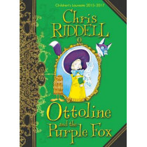 Ottoline and the Purple Fox by Chris Riddell, 9781447277927