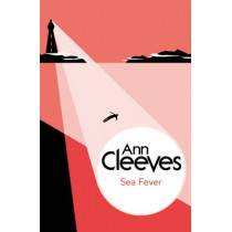 Sea Fever by Ann Cleeves, 9781447288992