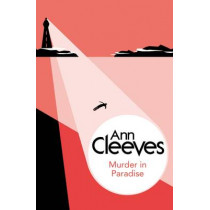 Murder in Paradise by Ann Cleeves, 9781447289074
