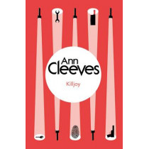 Killjoy by Ann Cleeves, 9781447289111