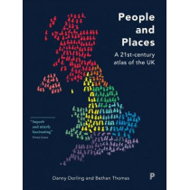People and Places:  A 21st-Century Atlas of the UK by Danny Dorling, 9781447311362