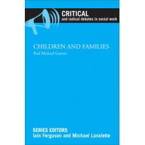 Children and Families by Paul Michael Garrett, 9781447316190