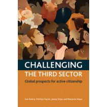 Challenging The Third Sector: Global Prospects For Active Citizenship by Sue Kenny, 9781447316947