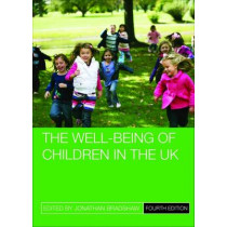 The Well-Being of Children in the UK by Jonathan Bradshaw, 9781447325635