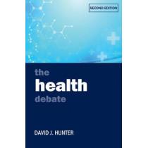 The Health Debate by David J. Hunter, 9781447326977