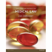 Text, Cases and Materials on Medical Law by Lisa Cherkassky, 9781447901204