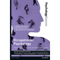 Psychology Express: Occupational Psychology (Undergraduate Revision Guide) by Catherine Steele, 9781447921684