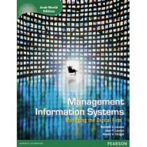Management Information Systems with Access Code for MyManagement Lab Arab World Edition by Kenneth C. Laudon, 9781447943501