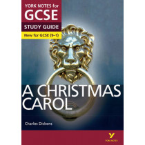 A Christmas Carol: York Notes for GCSE (9-1) by Lucy English, 9781447982128