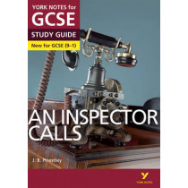 An Inspector Calls: York Notes for GCSE (9-1) by John Scicluna, 9781447982166
