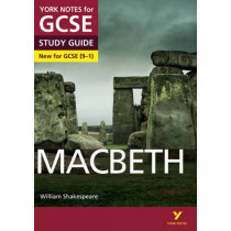 Macbeth: York Notes for GCSE (9-1) by James Sale, 9781447982203