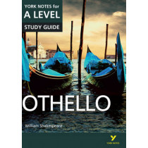 Othello: York Notes for A-level by Rebecca Warren, 9781447982258
