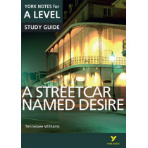 A Streetcar Named Desire: York Notes for A-level by Hana Sambrook, 9781447982265