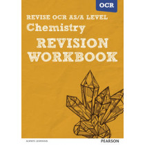 Revise OCR AS/A Level Chemistry Revision Workbook by Mark Grinsell, 9781447984320