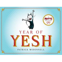 Year of Yesh: A Mutts Treasury by Patrick McDonnell, 9781449480103