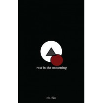Rest in the Mourning by R. H. Sin, 9781449486730