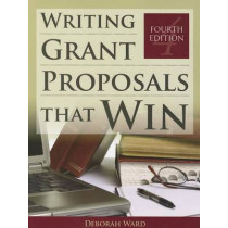 Writing Grant Proposals That Win by Deborah Ward, 9781449604677