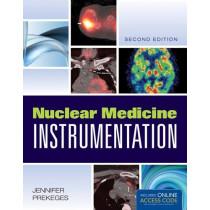 Nuclear Medicine Instrumentation by Jennifer Prekeges, 9781449652883