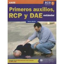 Primeros Auxilios, RCP Y DAE Estandar, Sexta Edicion by American Academy of Orthopaedic Surgeons (AAOS), 9781449664541