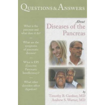 Questions  &  Answers About Diseases Of The Pancreas by Timothy B. Gardner, 9781449670320